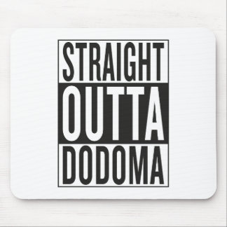 straight outta Dodoma Mouse Pad