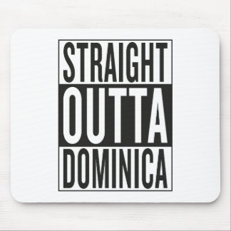 straight outta Dominica Mouse Pad
