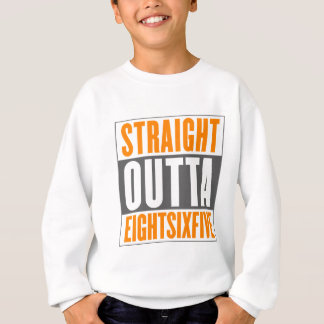 Straight Outta EightSixFive Sweatshirt