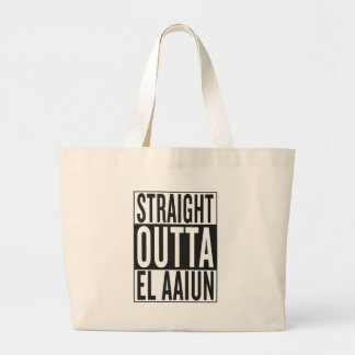 straight outta El Aaiun Large Tote Bag