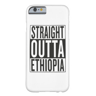 straight outta Ethiopia Barely There iPhone 6 Case