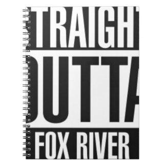 Straight Outta Fox River Notebooks