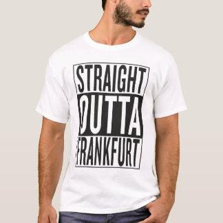 straight outta Frankfurt T-Shirt