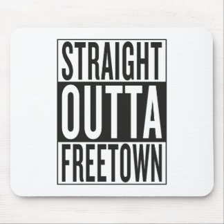 straight outta Freetown Mouse Pad