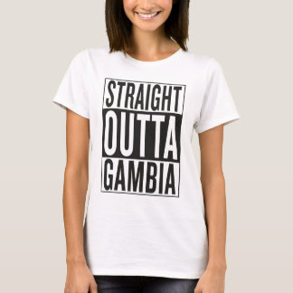straight outta Gambia T-Shirt