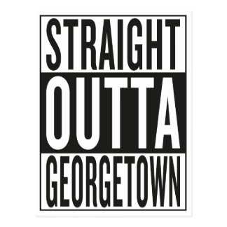 straight outta Georgetown Postcard