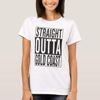 straight outta Gold Coast T-Shirt