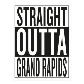 straight outta Grand Rapids Postcard