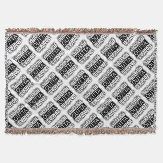 Straight outta HEAVEN Throw Blanket