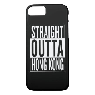 straight outta Hong Kong iPhone 7 Case