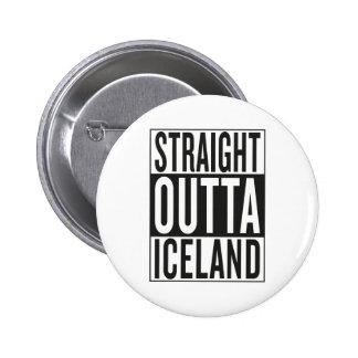 straight outta Iceland 6 Cm Round Badge