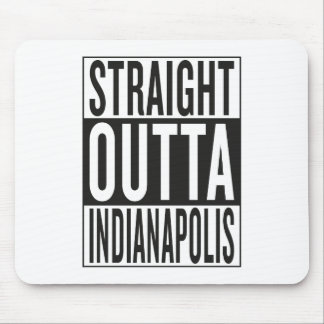 straight outta Indianapolis Mouse Pad