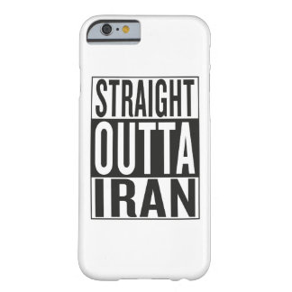 straight outta Iran Barely There iPhone 6 Case