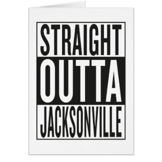 straight outta Jacksonville Card