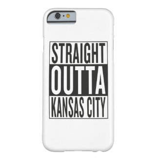 straight outta Kansas City Barely There iPhone 6 Case