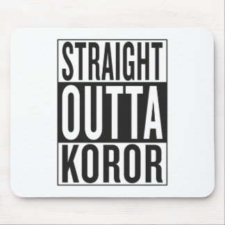 straight outta Koror Mouse Pad