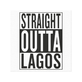 straight outta Lagos Canvas Print