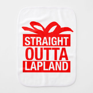 Straight Outta Lapland Burp Cloth