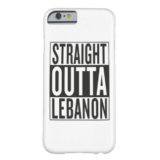 straight outta Lebanon Barely There iPhone 6 Case