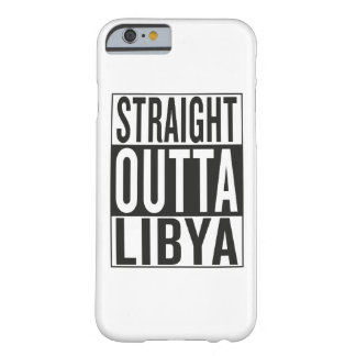 straight outta Libya Barely There iPhone 6 Case