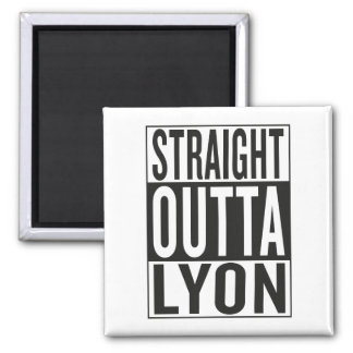 straight outta Lyon Square Magnet