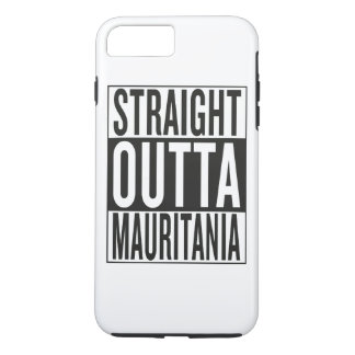 straight outta Mauritania iPhone 7 Plus Case