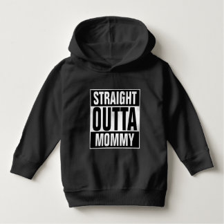 Straight Outta Mommy Toddler Hoodie