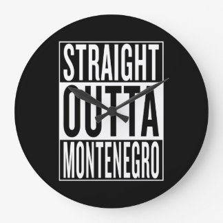 straight outta Montenegro Wall Clock