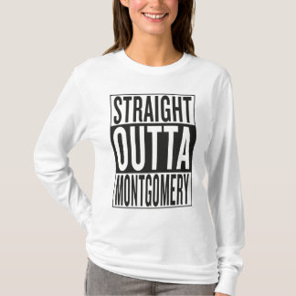 straight outta Montgomery T-Shirt