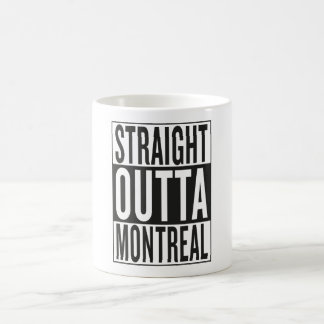 straight outta Montreal Coffee Mug