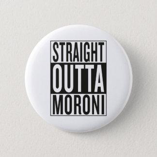 straight outta Moroni 6 Cm Round Badge