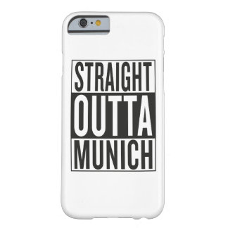 straight outta Munich Barely There iPhone 6 Case