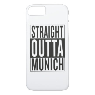 straight outta Munich iPhone 7 Case