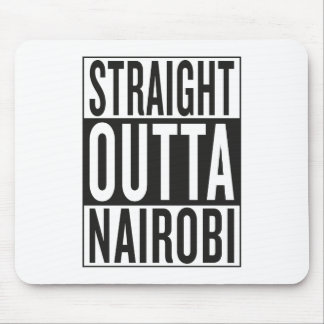 straight outta Nairobi Mouse Pad