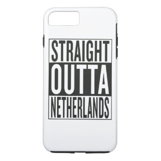 straight outta Netherlands iPhone 7 Plus Case