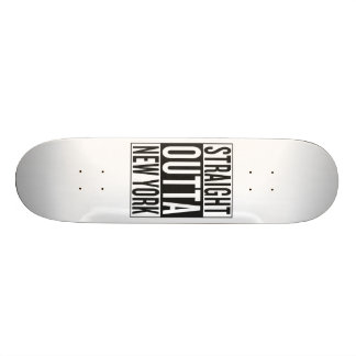 straight outta New York 18.1 Cm Old School Skateboard Deck