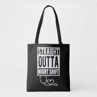 Straight Outta Night Shift Nurse Womens bag