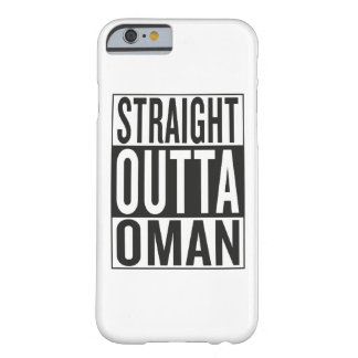 straight outta Oman Barely There iPhone 6 Case