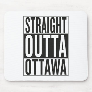 straight outta Ottawa Mouse Pad