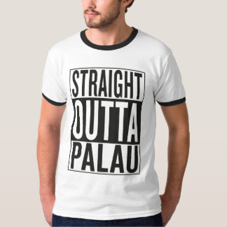 straight outta Palau T-Shirt
