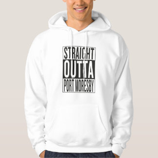 straight outta Port Moresby Hoodie