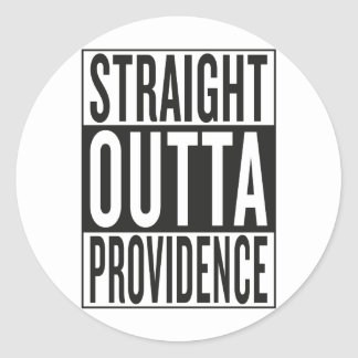 straight outta Providence Classic Round Sticker