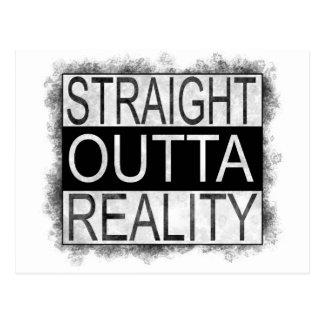 Straight outta REALITY Postcard