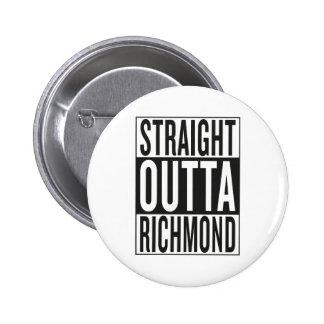 straight outta Richmond 6 Cm Round Badge