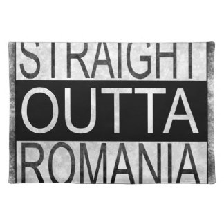 Straight Outta Romania Placemat