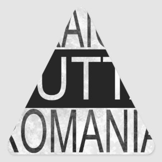 Straight Outta Romania Triangle Sticker