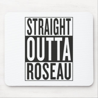 straight outta Roseau Mouse Pad