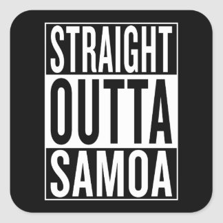 straight outta Samoa Square Sticker