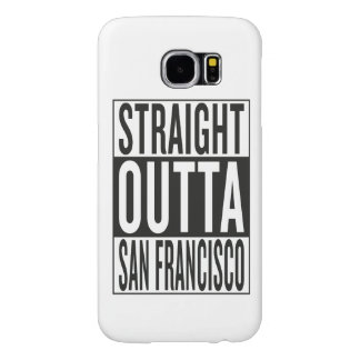 straight outta San Francisco Samsung Galaxy S6 Cases