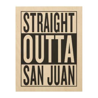 straight outta San Juan Wood Wall Art